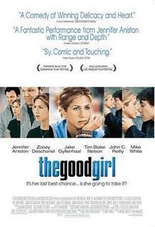 Never Seen It! Sunday: The Good Girl