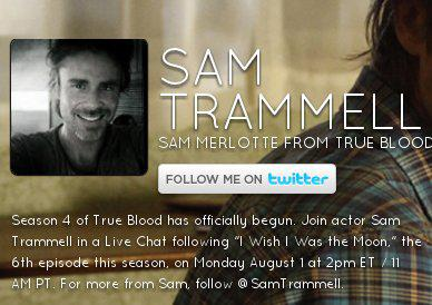 Live Chat with Sam Trammell after Episode 6 on August 1