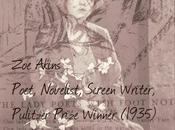 Women Writers Literary History: Akins Pulitzer Prize Winner (1935) Poet, Playwright, Screen Writer