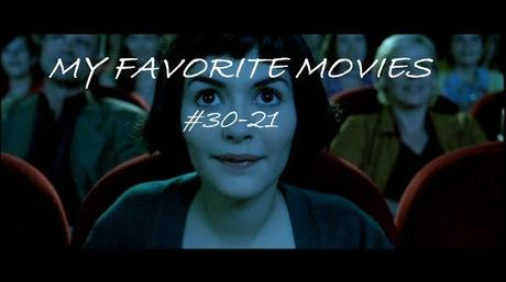 My Favorite Movies: #30-21