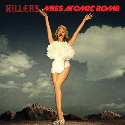 The Killers   Miss Atomic Bomb (Felix Cartal & Project 46 Remixes)