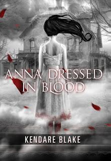 YA Book Review: 'Anna Dressed in Blood' by Kendare Blake