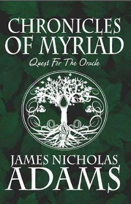 Chronicles of Myriad: Quest for the Oracle by James Nicholas Adams [Review]