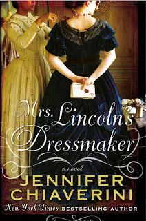 Review:  Mrs. Lincoln's Dressmaker by Jennifer Chiaverini