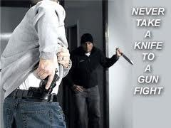 DHS Says Bring A Knife To A Gunfight