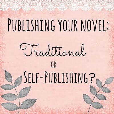 Publishing Your Novel: Traditional or Self-Publishing?