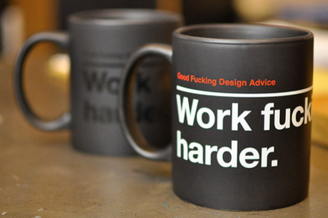 Work Fucking Harder Mug