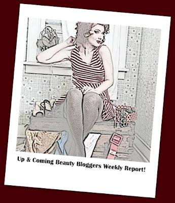 Up and Coming Beauty Bloggers Weekly Report