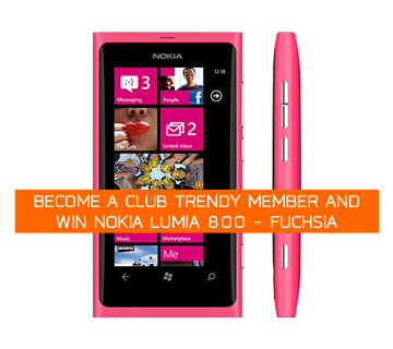 Noka Lumia 800 this February on Club Trendy