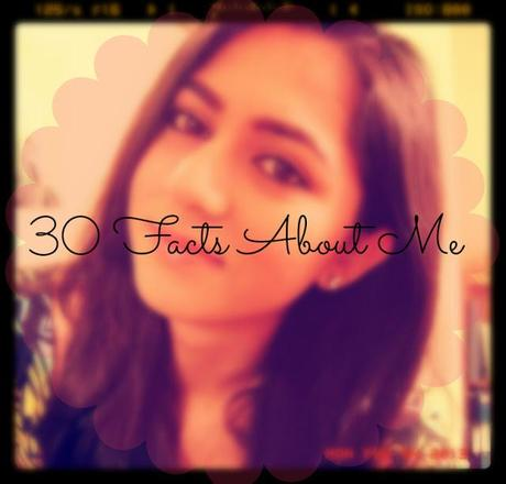 30 Facts About Me!