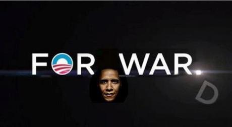 Obama FOR WAR D