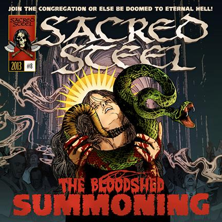 Cruz Del Sur Music Offers Free Download From  SACRED STEEL's The Bloodshed Summoning