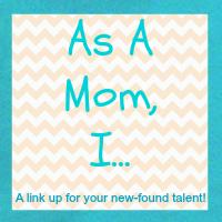 As a mom I {link-up}