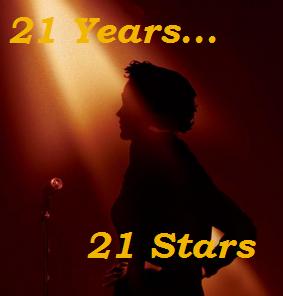 21 Years...21 Stars: #21 & 20