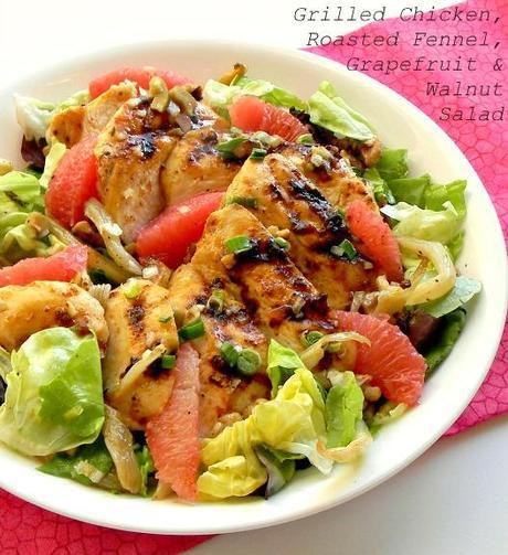 Chicken, Grapefruit, Fennel & Walnut Salad w/Grapefruit Vinaigrette