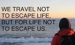 we travel not