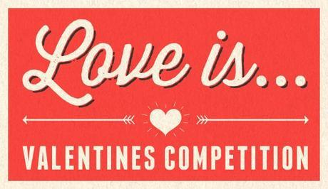 Love is.. | Scribbler Valentines Competition