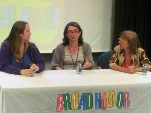 Panelist at Broad Humor Film Festival with Comediva Founder Erika Cervantes & Susan diRende.
