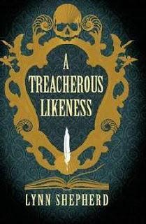 THE  SHELLEYS - PASSION, BETRAYAL,  MYSTERY & POETRY - A TREACHEROUS LIKENESS BY LYNN SHEPHERD