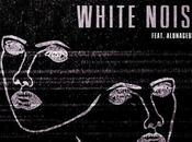 "Disclosure ""White Noise"" (feat. AlunaGeorge)"