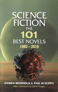 Science Fiction the 101 Best Novels 1985-2010 by Damien Broderick & Paul Di Flippo