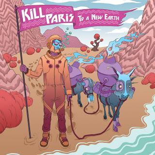 Kill Paris - To A New Earth (EP Stream)