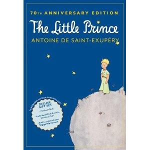 The Little Prince: 70th Anniversary Edition (This Mom's Fave Book Ever)