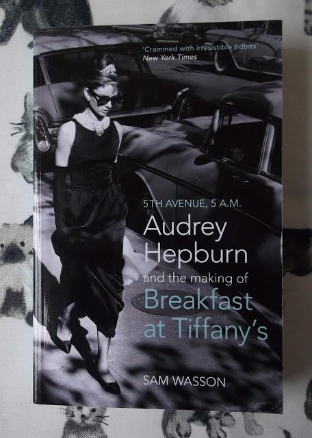 Book Review | 5th Avenue 5 A.M.,  Audrey Hepburn & the Making of Breakfast at Tiffany's by Sam Wasson