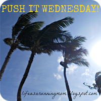 Push It Wednesday