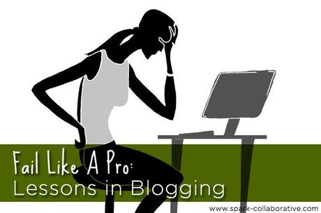 fail like a pro - lessons in blogging