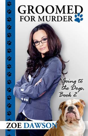 Groomed for Murder (Going to the Dogs, #2)