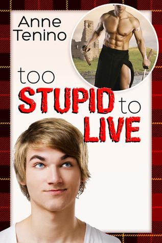 Speed Date: Too Stupid to Live by Anne Tenino