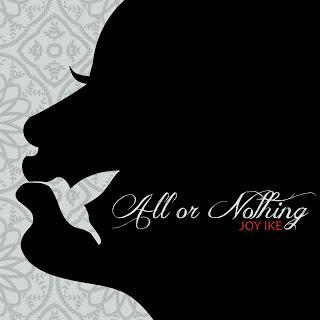 Joy Ike - All Or Nothing