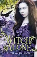Review: A Witch Alone by Ruth Warburton