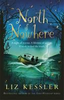 Review: North of Nowhere by Liz Kessler