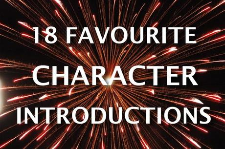 [15] The Upcoming Adult Presents: 18 Favourite Character Introductions