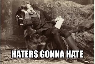 haters-gonna-hate-oscar-wilde