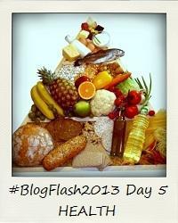 #BlogFlash2013: Day Five - Health