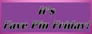 Fave Pin Friday March 8th