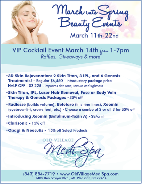 Old Village Medi Spa Presents March Into Spring Beauty Events In Charleston Sc Paperblog