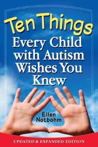 Ten_Things_Every_Child_with_Autism_Wishes_You_Knew_Updated_and_Expanded_Edition_978-1-935274-65-0
