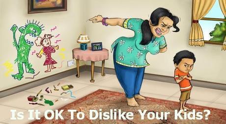 screaming mom Is It OK To Dislike Your Kids?