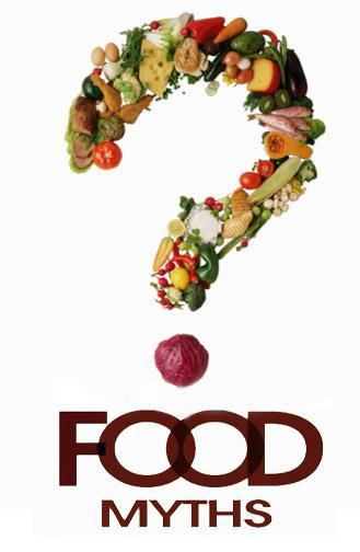 5 Popular Food Myths Uncovered
