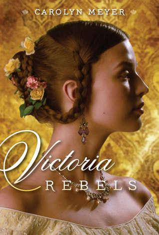 {Author Interview} Victoria Rebels by Carolyn Meyer