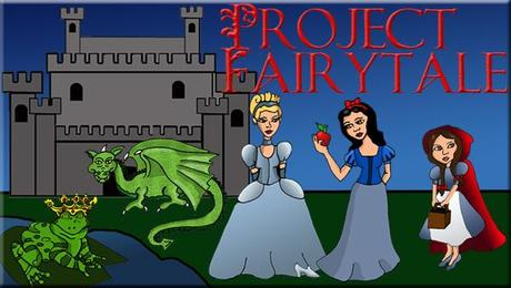 Project Fairy Tale Wrap-Up