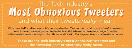 The Tech Industry's Most Obnoxious Tweeters