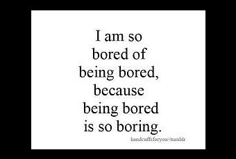 Related Keywords & Suggestions for i am bored