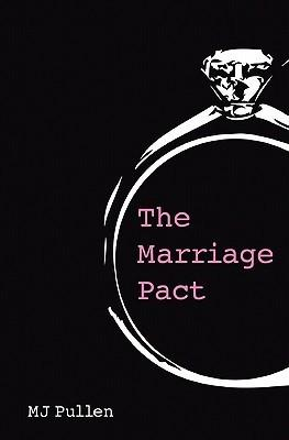 "Drunken Promise Leads to Lifetime of Happiness? Review of M.J. Pullen's ""The Marriage Pact"""
