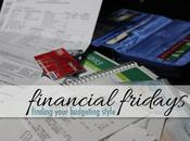 Financial Fridays: Finding Your Budgeting Style.
