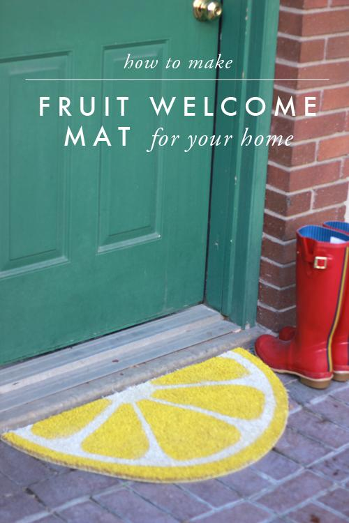 Weekend Project Fruit Welcome Mats Paperblog